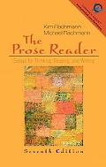 Prose Reader Essays for Thinking, Reading, and Writing