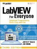 LabVIEW for Everyone Graphical Programming Made Easy and Fun