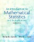 Introduction to Mathematical Statistics and Its Applications