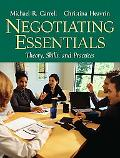 Negotiating Essentials Theory, Skills, and Practices