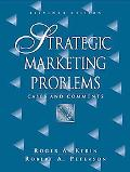 Strategic Marketing Problems Cases And Comments