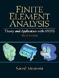 Finite Element Analysis Theory and Application With