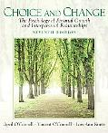 Choice and Change: The Psychology of Personal Growth and Interpersonal Relationships (7th Ed...