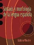 Sintaxis Y Morfologia De La Lengua Espaqola