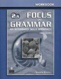 Focus on Grammar 2 Split Workbook A