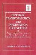 Strategic Transformation and Information Technology Paradigms for Performing While Transforming