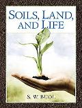 Soils, Land and Life