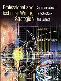 Professional And Technical Writing Communicating In Technology And Science