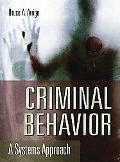 Criminal Behavior A Systems Approach