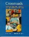 Crossroads Literature and Language in Culturally and Linguistically Diverse Classrooms