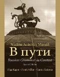 Student Activities Manual to Accompany V Puti Russian Grammar in Context