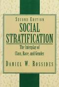 Social Stratification The Interplay of Class, Race, and Gender