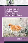 'socioecology of Vervet And Patas Monkeys