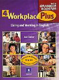 Workplace Plus with Grammar Booster 4 Living and Working in English