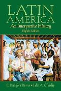Latin America A Concise Interpretive History