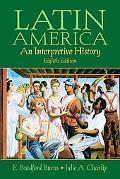 Latin America A Concise Interpretive History