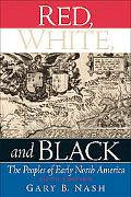 Red, White, And Black The Peoples of Early North America
