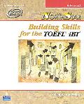 Northstar Building Skills for the Toefl Ibt Advanced