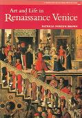Art and Life in Renaissance Venice