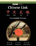 Chinese Link Intermediate Chinese, Level 2, Part 1