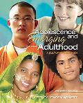 Adolescence and Emerging Adulthood: A Cultural Approach (3rd Edition)