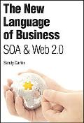 New Language of Business Soa & Web 2.0