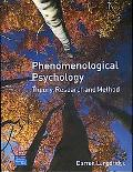 Phenomenological Psychology Theory, Research, and Method