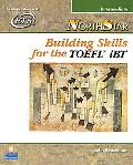 Northstar Building Skills for the Toefl Ibt Intermediate