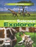 Prentice Hall Science Explorer Animals
