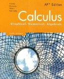 Calculus Graphical, Numerical, Algebraic, AP Edition