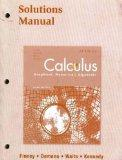 Calculus: Graphical, Numerical, Algebraic: Solutions Manual
