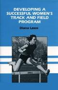Developing a Successful Women's Track and Field Program
