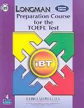 Longman Preparation Course for the TOEFL Test: Ibt