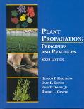 Plant Propagation Principles and Practices