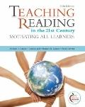 Teaching Reading in the 21st Century (5th Edition) (MyEducationLab Series)