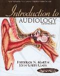 Introduction to Audiology (11th Edition) (Allyn & Bacon Communication Sciences and Disorders)