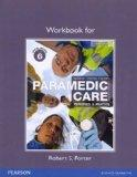Workbook for Paramedic Care: Principles & Practice, Volume 6