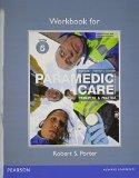 Workbook for Paramedic Care: Principles & Practice, Volume 5