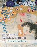 Principles of Pediatric Nursing: Caring for Children (5th Edition) (MyNursingLab Series)