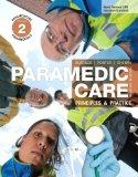 Paramedic Care: Principles & Practice, Volume 2: Paramedicine Fundamentals (4th Edition)