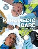 Paramedic Care: Principles & Practice, Volume 5: Trauma (4th Edition)