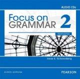 Focus on Grammar 2 Audio CDs, 4th Edition
