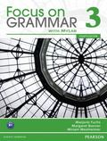 Focus on Grammar 3 with MyEnglishLab (4th Edition)