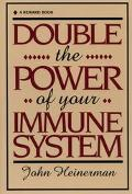 Double the Power of Your Immune System