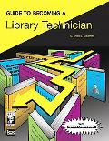 Guide to Becoming a Library Technician