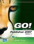 GO! with Microsoft Publisher, Volume 1