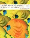 Children with Exceptionalities in Canadian Classrooms (8th Edition)