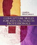 Conceptual Skills for Mental Health Professionals