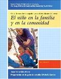Spanish Student Study Guide to Accompany: El Nino En la Familia Y En la Comunidad