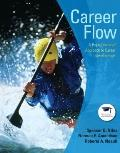 Career Flow : A Hope-Centered Approach to Career Development